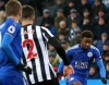 07/04 21:00 Leicester City - Newcastle : Lật lại lịch sử